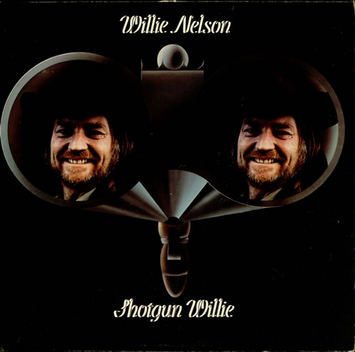 Willie-Nelson-Shotgun-Willie-450408.jpg.654e34d1aaf4aa89c1d5f97b5519b3f5.jpg
