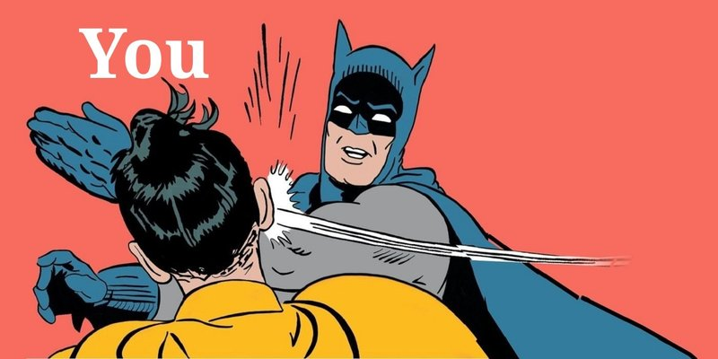 Batman-slapping-Robin-Meme-Blank.thumb.jpg.21163513f3a6ce9861bd8e5dd7669617.jpg